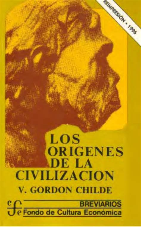 los origenes de la 21580351 gordon childe los origenes de la civilizacion
