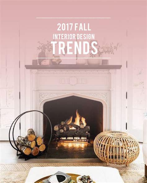 2017 fall trends interior design trends fall 2017 2017 fall interior design trends