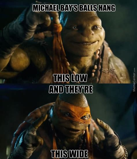 Michael Bay Meme - michael bay s new ninja turtles by thor303456 meme center