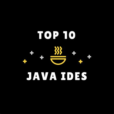 the best java ide best java ide for web development out 10 ides
