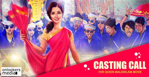 queen film full movie casting call for queen malayalam movie