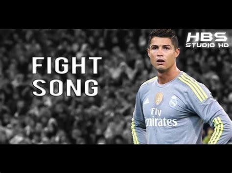 mp3 cristiano cristiano ronaldo fight song skills goals hd