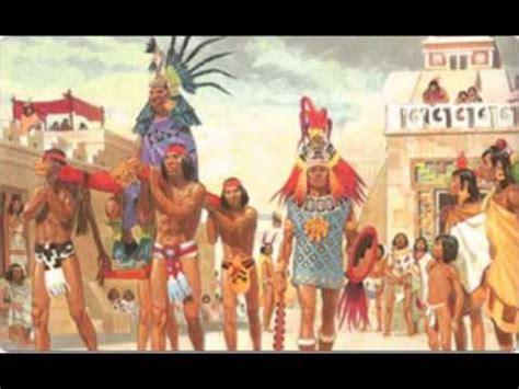 imagenes delos aztecas organizaci 243 n social de los aztecas youtube