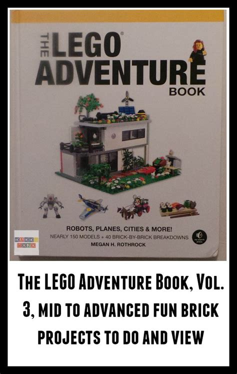 thoughts on building strong towns volume iii books the lego adventure book vol 3 mid to advanced brick