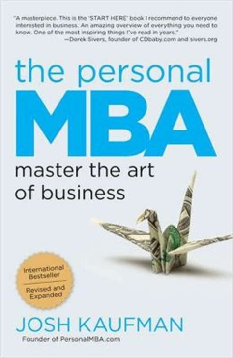 Personal Mba Book List by The Personal Mba Master The Of Business By Josh