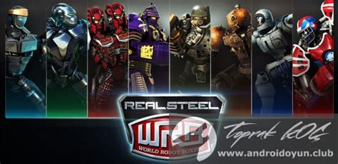 real steel wrb mod apk real steel wrb v24 24 603 mod apk para hileli tek link