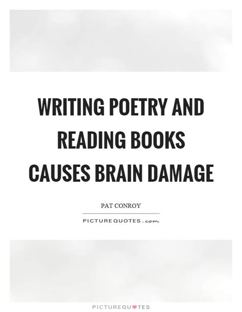 writing to be published and read books writing poetry and reading books causes brain damage
