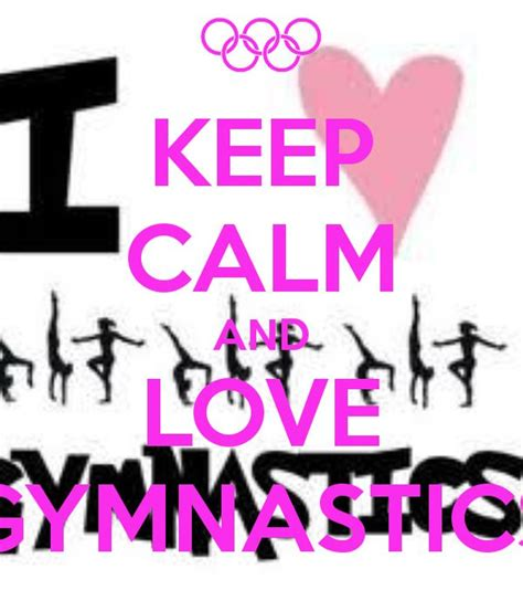imagenes de keep calm and love gymnastics 78 best images about keep calm and love gymnastics on