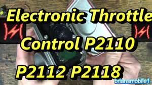electronic throttle p2110 p2112 p2118 p2110