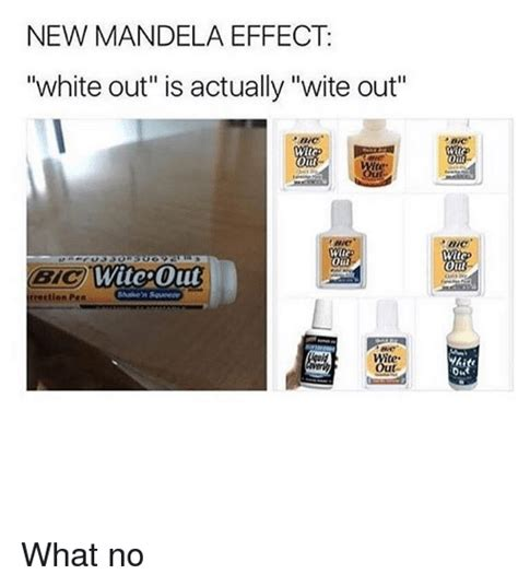 Out White new mandela effect white out is actually wite out out witc
