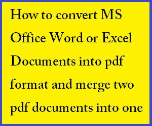 convert pdf to word merge how to convert merge ms word excel documents to pdf format