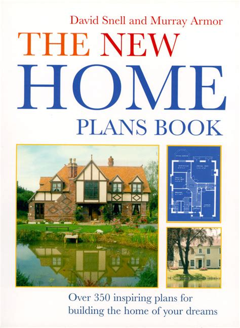 new home design books the new home plans book by murray armor