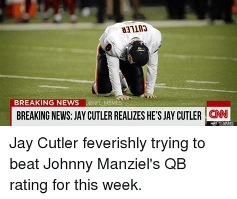 nfl pictures videos breaking news nfl on huffington post breaking news onflmemes breaking news jay cutler realizes