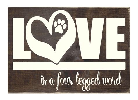 word signs home decor is a four legged word rustic wood sign home decor