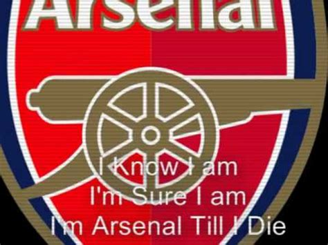 arsenal till i die arsenal till i die youtube