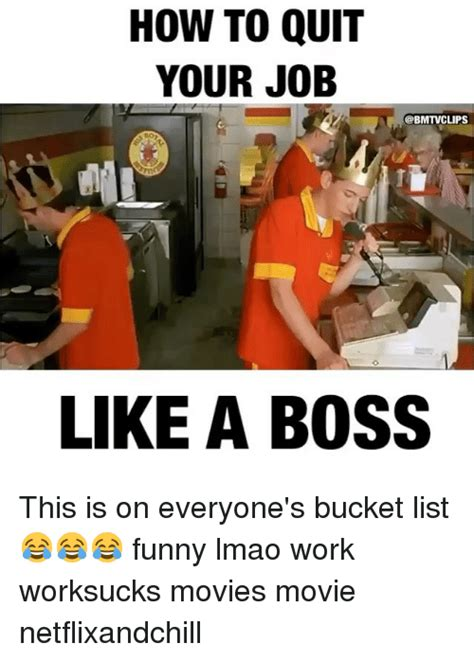 how to quit your job like a boss this is on everyone s