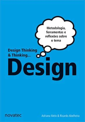 design thinking livro livro design thinking thinking design novatec editora