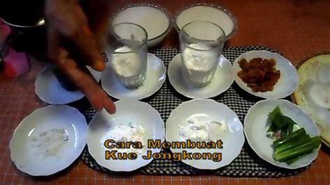 youtube membuat kue resep cara membuat kue jongkong youtube
