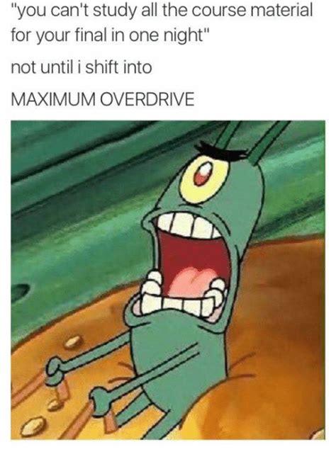 25 best memes about maximum overdrive maximum overdrive