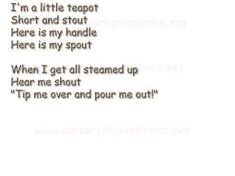 i m a lyrics nursery rhymes lyrics i m a teapot nursery rhymes lyrics