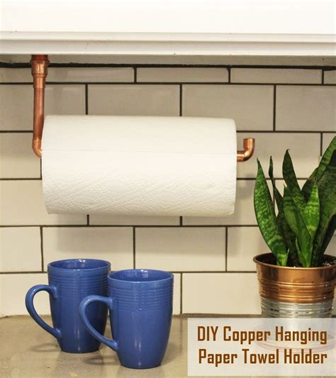 diy paper towel dispenser diy under cabinet hanging copper paper towel holder