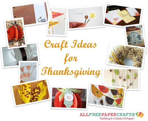 Paper Craft Ideas For Free - 17 craft ideas for thanksgiving allfreepapercrafts