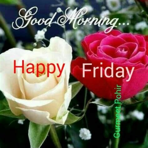 imagenes de good morning happy friday good morning happy friday desicomments com
