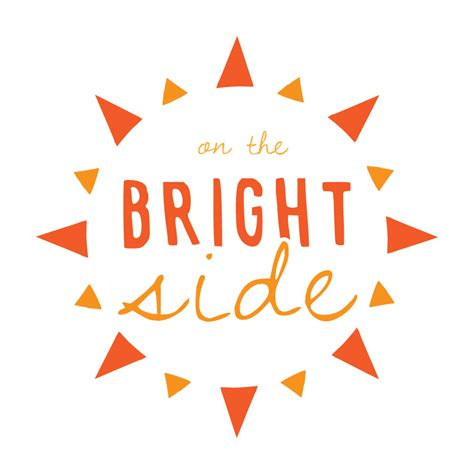 bright side on the bright side s t shirt belief wear