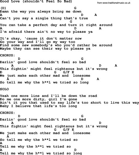 how to make proper chords kris kristofferson song good love shouldn t feel so bad