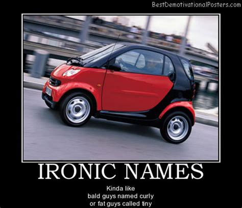 ironic names is ironic demotivational poster
