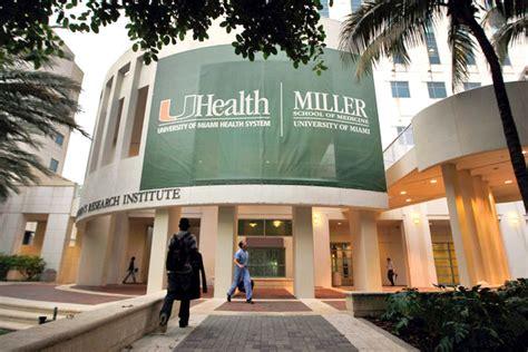 of miami miller school of medicine miller school of medicine cus of miami