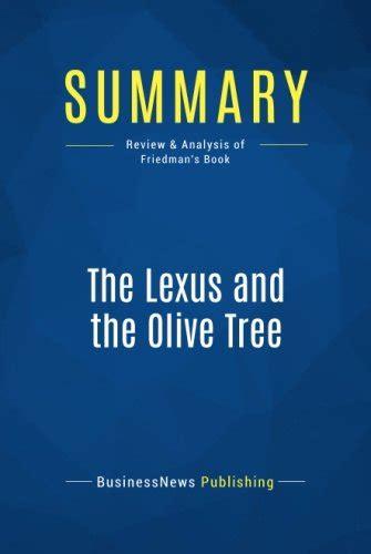 friedman lexus and the olive tree summary the lexus and the olive tree review and analysis