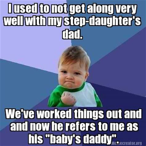 Step Parent Meme - father daughter meme memes