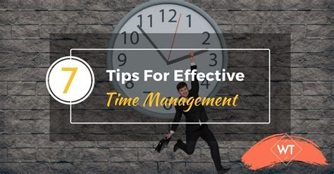 7 Efficient Tactics To Fulfill Your Goals by 7 Tips And Techniques For Effective Time Management