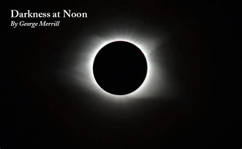 Darkness At Noon darkness at noon by george merrill