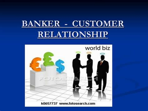 Relationship Banker by Ppt Banker Customer Relationship Powerpoint Presentation Id 6690616