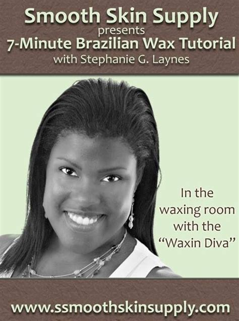 brazilian wax tutorial our plus size brazilian wax videos are now posted in our