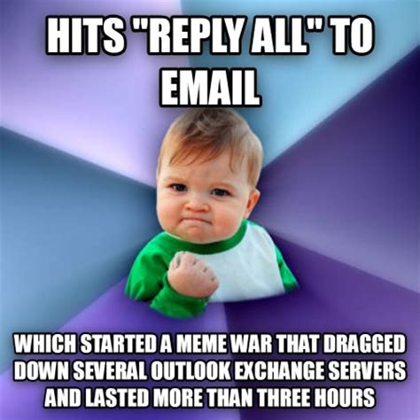 Reply All Meme - livememe com success kid