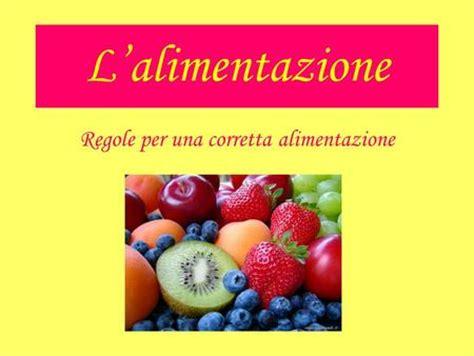 dieta per una corretta alimentazione alimentazione corretta ppt scaricare