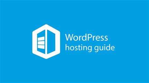 tutorial wordpress hosting five types of wordpress hosting for beginners detailed guide
