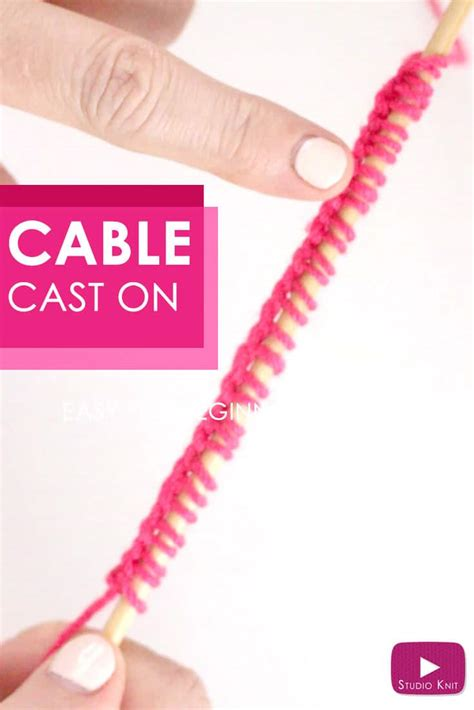 cable cast on loom knitting how to knit the cable cast on studio knit
