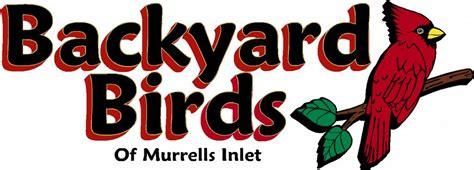 backyard birds of michigan backyard birds of murrells inlet murrells inlet sc 29576 843 651 6599