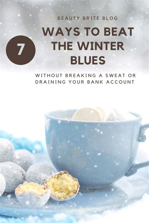 7 Ways To Eliminate Winter Blues by Seven Ways To Beat The Winter Blues Ad Home Decor Food