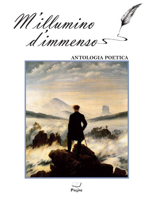 poesia m illumino d immenso m illumino d immenso 2 poeti e poesia