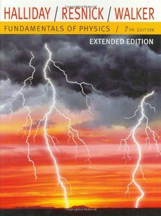 Fisika Haliday Jilid 2 Edisi 7 fundamentals of physics by david halliday reviews