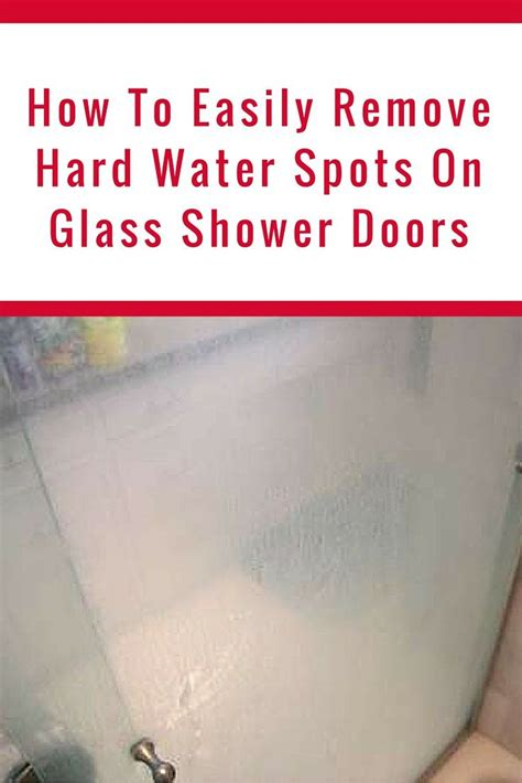 How To Remove Shower Doors 17 Best Ideas About Water Spots On Water Remover Easy Hacks And