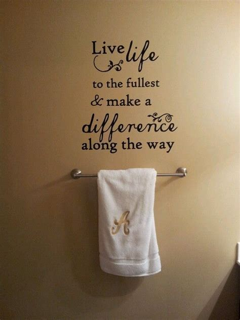 bathroom sayings and quotes quote on my bathroom wall meaningful quotes pinterest
