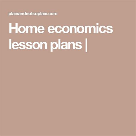 home ec lesson plans the 25 best economics lessons ideas on pinterest