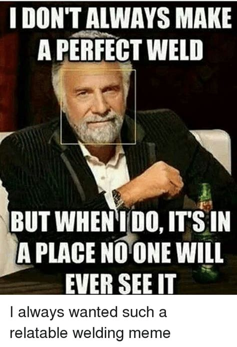 Funny Welding Memes - pipefitter memes 28 images 1000 images about pipeline
