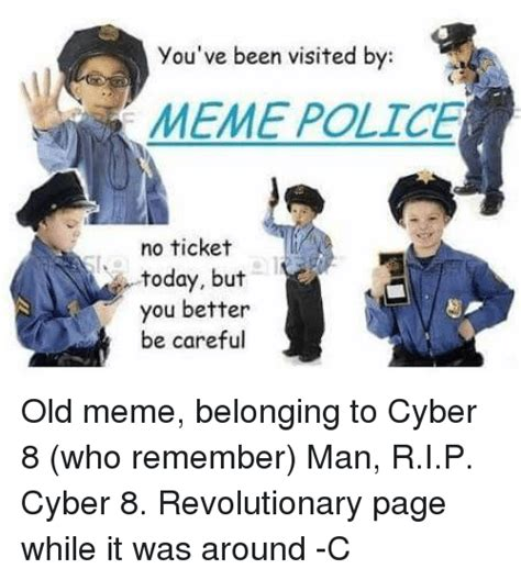 Cyber Police Meme - cyber police meme 28 images mwo forums things your